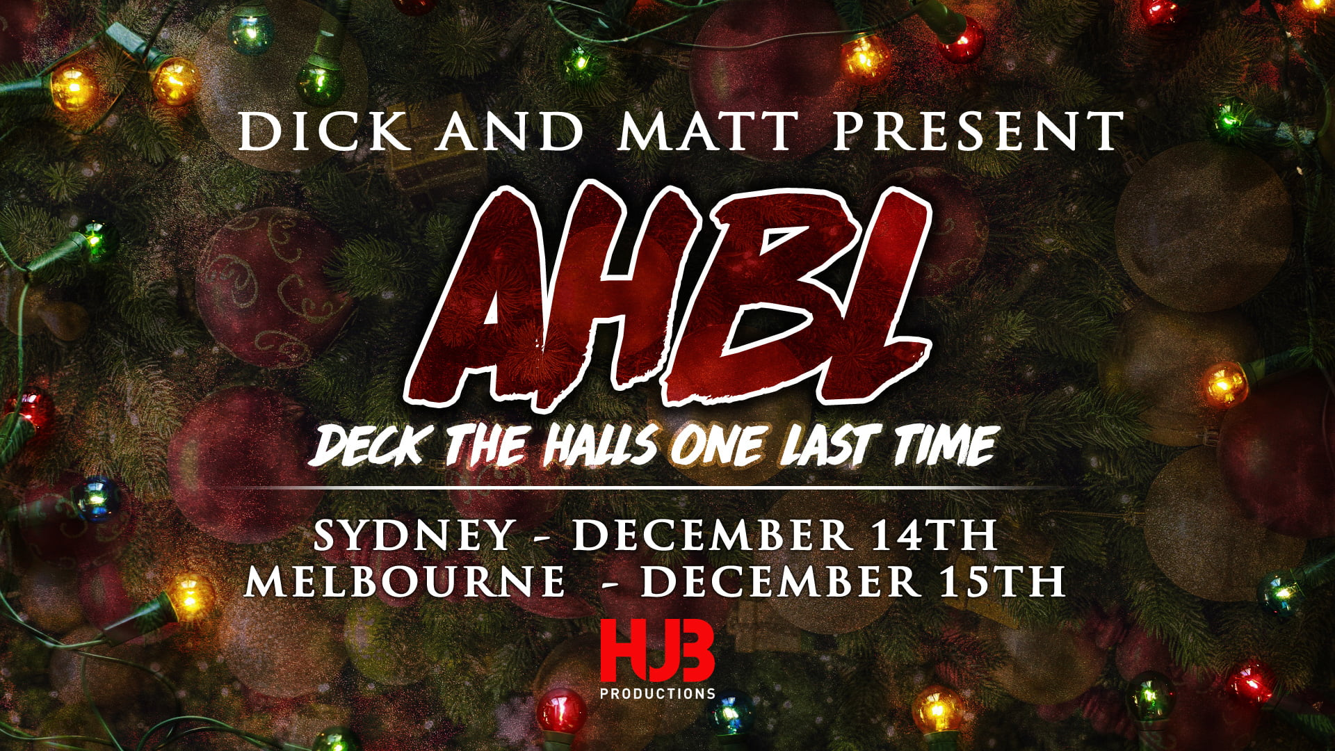 AHBL Xmas 5: Deck the Halls One Last Time